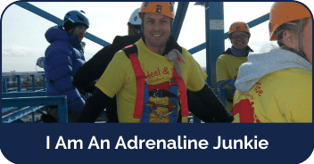 I Am An Adrenaline Junkie